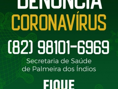 Secretaria de Saúde implanta Disque Denúncia para a Covid-19, em Palmeira dos Índios